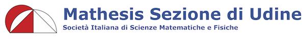 Mathesis Sezione di Udine